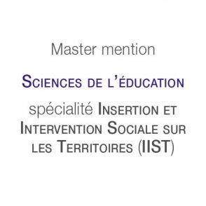 Master mention Sciences de l'éducation spécialité Insertion et intervention sociale sur les territoires