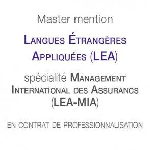 Master mention Langues Étrangères Appliquées spécialité Management international des assurances (LEA–MIA) en contrat de professionnalisation