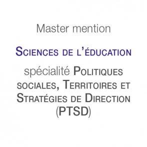 Master mention Sciences de l'éducation spécialité Politiques sociales, territoires et stratégies de direction