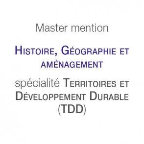 Master mention Histoire, géographie et aménagement spécialité Territoires et développement durable